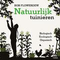 De principes van het biologisch tuinieren
