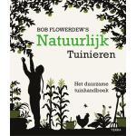 Natuurlijk tuinieren door Bob Flowerdew
